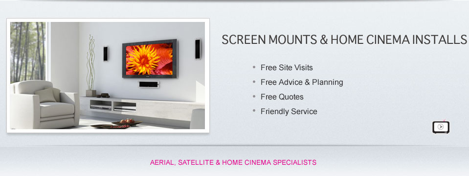 Screen Mounts & Home Cinema Specialists
